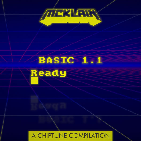 Basic 1.1 - Ready. A Chiptune Compilation by McKlain