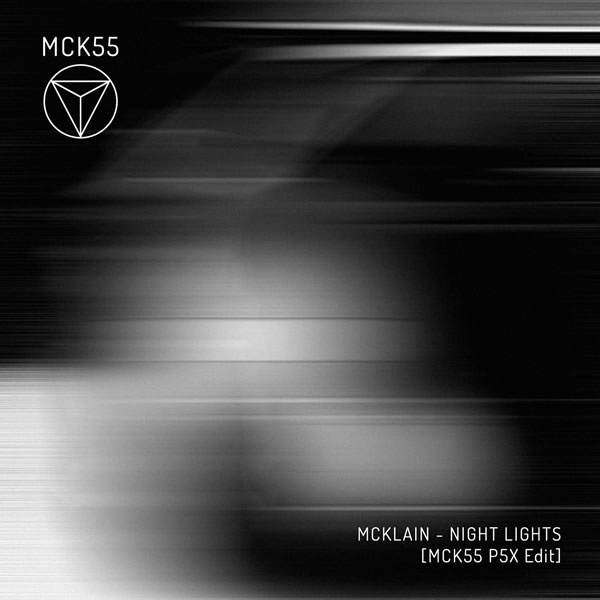 McKlain - Night Lights [MCK55 P5X Edit] by MCK55