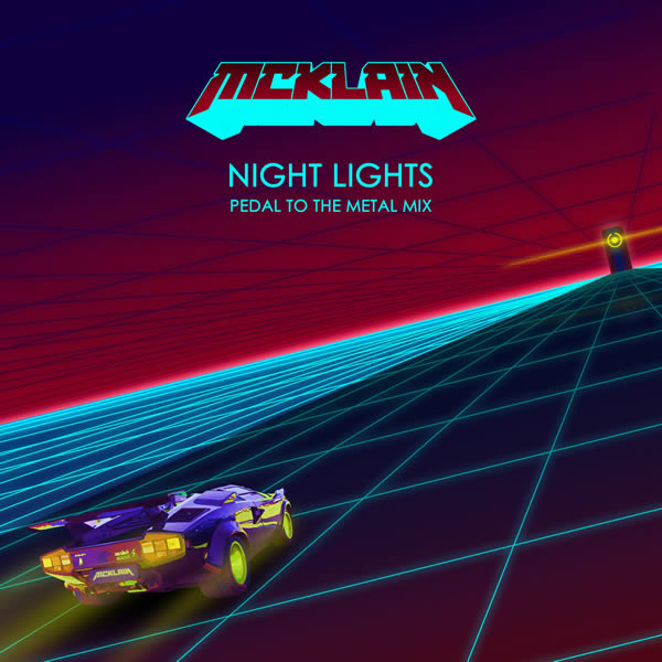 Night Lights (Pedal to the Metal Mix) by McKlain